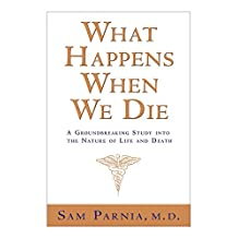 What Happens When We Die? (English Edition)