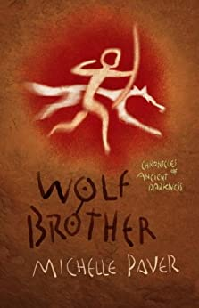 """""""Wolf Brother: Book 1 (Chronicles of Ancient Darkness) (English Edition)"""",作者:[Paver, Michelle]"""