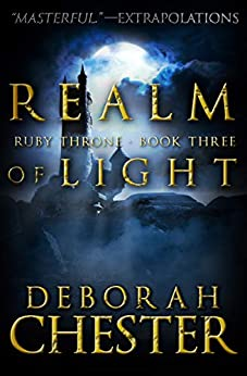 """Realm of Light (The Ruby Throne Trilogy Book 3) (English Edition)"",作者:[Chester, Deborah]"