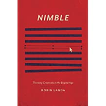 Nimble: Thinking Creatively in the Digital Age (English Edition)