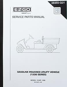 EZGO 28493G01 1998 当前服务部件手册汽油动力1200系列多功能车辆