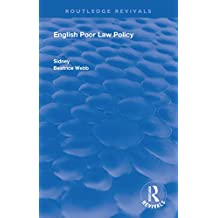 English Poor Law Policy (Routledge Revivals) (English Edition)