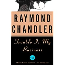 Trouble Is My Business: A Novel (Philip Marlowe series Book 8) (English Edition)