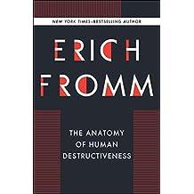 The Anatomy of Human Destructiveness (English Edition)