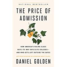 The Price of Admission (Updated Edition): How America's Ruling Class Buys Its Way into Elite Colleges--and Who Gets Left Outside the Gates (English Edition)