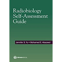 Radiobiology Self-Assessment Guide (English Edition)