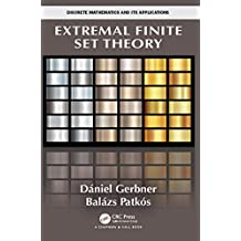 Extremal Finite Set Theory (Discrete Mathematics and Its Applications) (English Edition)