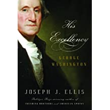 His Excellency: George Washington (English Edition)