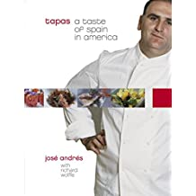 Tapas: A Taste of Spain in America: A Cookbook (English Edition)