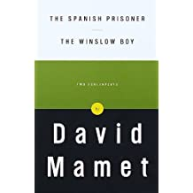 The Spanish Prisoner and The Winslow Boy: Two Screenplays (English Edition)