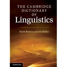 The Cambridge Dictionary of Linguistics (English Edition)