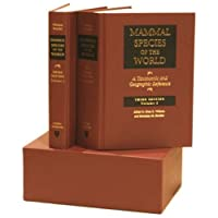 Mammal Species of the World: 2-vol. set: A Taxonomic and Geographic Reference