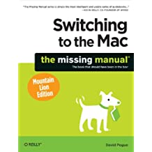 Switching to the Mac: The Missing Manual, Mountain Lion Edition (Missing Manuals) (English Edition)