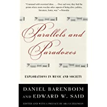 Parallels and Paradoxes: Explorations in Music and Society (English Edition)