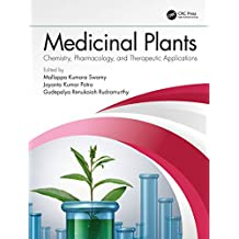 Medicinal Plants: Chemistry, Pharmacology, and Therapeutic Applications (English Edition)