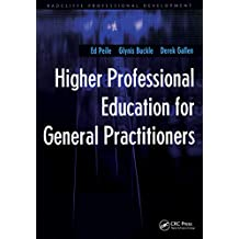 Higher Professional Education for General Practitioners (Radcliffe Professional Development) (English Edition)