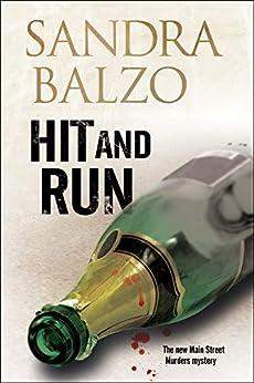 """Hit and Run (A Main Street Murder Mystery Book 3) (English Edition)"",作者:[Balzo, Sandra]"