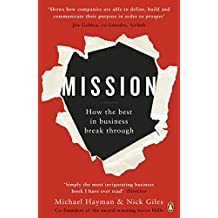 Mission: How the Best in Business Break Through (English Edition)
