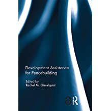 Development Assistance for Peacebuilding (English Edition)