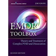 EMDR Toolbox, Second Edition: Theory and Treatment of Complex PTSD and Dissociation (English Edition)