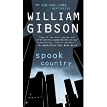 Spook Country (Blue Ant Book 2) (English Edition)