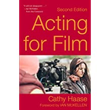 Acting for Film (Second Edition) (English Edition)
