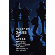Morphy's Games of Chess (Dover Chess) (English Edition)