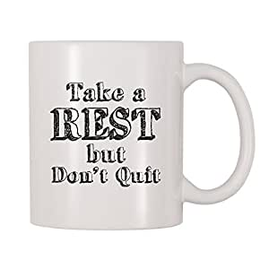 4 All Times Take A Rest But Don't Quit 咖啡杯 白色 11 oz Mug-536