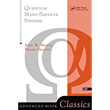 Quantum Many-particle Systems (Frontiers in Physics) (English Edition)