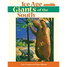 Ice Age Giants of the South (Southern Fossil Discoveries) (English Edition)