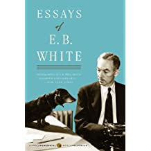 Essays of E. B. White (English Edition)