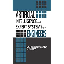 Artificial Intelligence and Expert Systems for Engineers (New Directions in Civil Engineering Book 11) (English Edition)