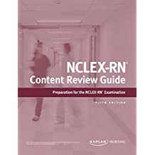 NCLEX-RN Content Review Guide (Kaplan Test Prep) (English Edition)