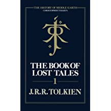 The Book of Lost Tales 1 (The History of Middle-earth, Book 1) (English Edition)