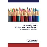 Personality and Achievement Motivation