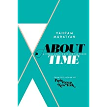 About Time: A Visual Memoir Around the Clock (English Edition)