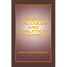 Tensor Calculus and Analytical Dynamics (Engineering Mathematics Book 4) (English Edition)