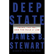 Deep State: Trump, the FBI, and the Rule of Law (English Edition)