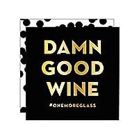 "Slant Collections 黑色金箔""Damn Good Wine""纸质餐巾纸。"