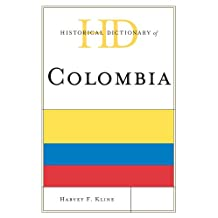Historical Dictionary of Colombia (Historical Dictionaries of the Americas) (English Edition)