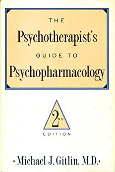 """""""Psychotherapist'S Guide To Psychopharmacology: Second Edition (English Edition)"""",作者:[Gitlin, Michael J.]"""