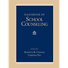 Handbook of School Counseling (Counseling and Counseling Education) (English Edition)