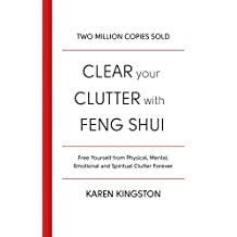 Clear Your Clutter With Feng Shui (English Edition)