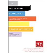 The Hollywood Economist 2.0: The Hidden Financial Reality Behind the Movies (English Edition)