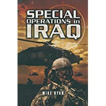 Special Operations in Iraq (English Edition)