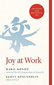 Joy at Work: Organizing Your Professional Life (English Edition)