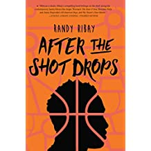 After the Shot Drops (English Edition)