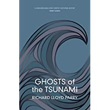 Ghosts of the Tsunami: Death and Life in Japan (English Edition)