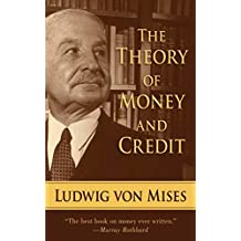 The Theory of Money and Credit (English Edition)