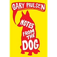 Notes from the Dog (English Edition)